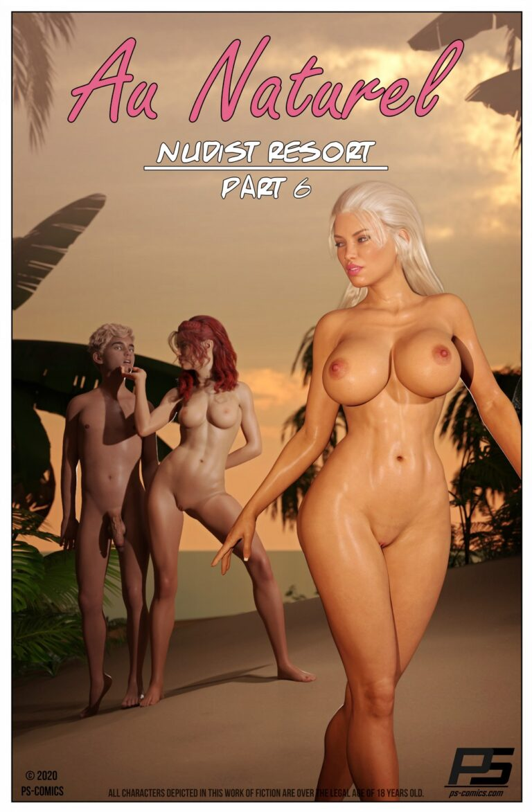 Au Naturel – Part 6 – 95 pages